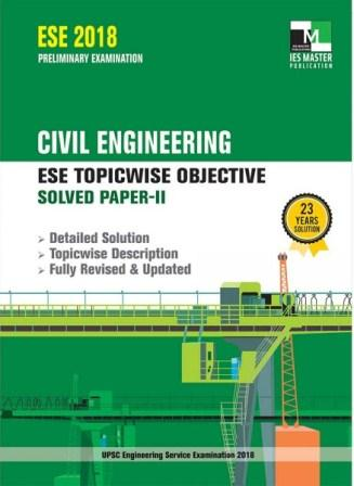 CIVIL-ENGINEERING-ESE-2018-TOPICWISE-OBJECTIVE-SOLVED-PAPER-2-600x600