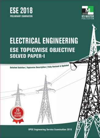 ESE 2018 - ELECTRICAL ENGINEERING ESE TOPICWISE OBJESCTIVE SOLVED PAPER - 1-600x600