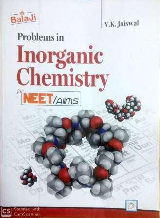 Problems in Inorganic Chemistry for NEET/AIIMS : VK JAISWAL